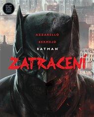 Batman: Zatracení