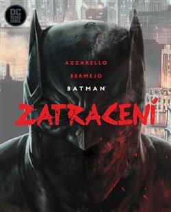 Obálka titulu Batman: Zatracení