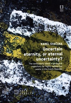 Obálka titulu Uncertain eternity, or eternal uncertainty?