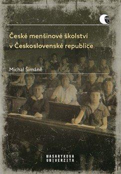 Obálka titulu České menšinové školství v Československé republice