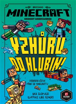 Minecraft Kroniky Woodswordu 3 - Vzhůru do hlubin