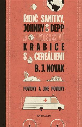 Řidič sanitky, Johnny Depp a tajemství krabice s cereáliemi - B. J. Novak   Replicamaglie.com