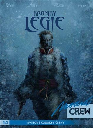 Modrá CREW 14: Kroniky Legie 3+4 - Fabien Nury | Booksquad.ink