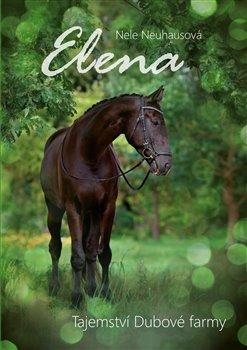 Obálka titulu Elena: Tajemství Dubové farmy
