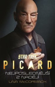 Star Trek: Picard – Nejposlednější z nadějí