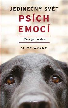 Obálka titulu Jedinečný svět psích emocí - Pes je láska