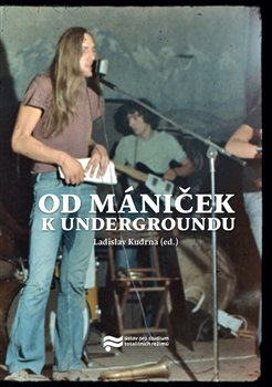Obálka titulu Od mániček k undergroundu