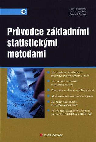 Průvodce základními statistickými metodami - Marie Budíková, | Booksquad.ink