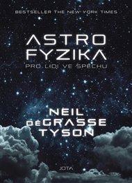 Astrofyzika pro lidi ve spěchu
