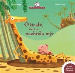 Obálka titulu O žirafě, která se nechtěla mýt