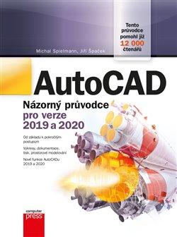 Obálka titulu AutoCAD:  Názorný průvodce pro verze 2019 a 2020