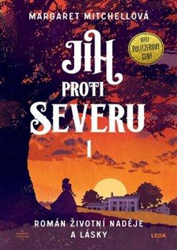 Jih proti Severu - Margaret Mitchellová