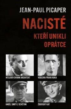 Obálka titulu Nacisté, kteří unikli oprátce