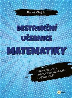 Obálka titulu Destrukční učebnice matematiky