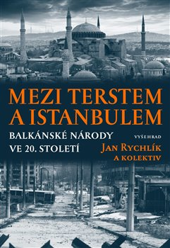 Obálka titulu Mezi Terstem a Istanbulem