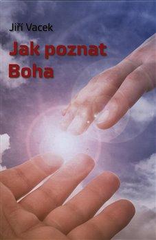 Obálka titulu Jak poznat Boha