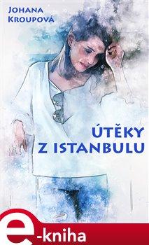 Obálka titulu Útěky z Istanbulu