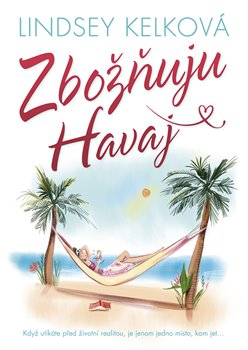 Obálka titulu Zbožňuju Havaj