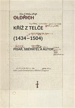 Obálka titulu Kříž z Telče (1434–1504)