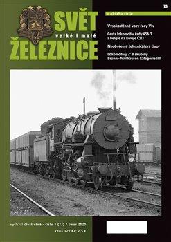 Obálka titulu Svět železnice 73 / únor 2020