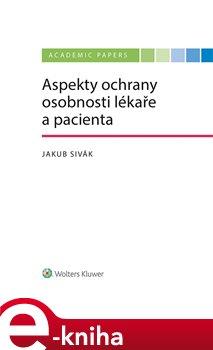 Obálka titulu Aspekty ochrany osobnosti lékaře a pacienta