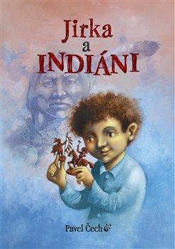 Obálka titulu Jirka a indiáni