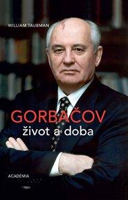 Gorbačov - život a doba