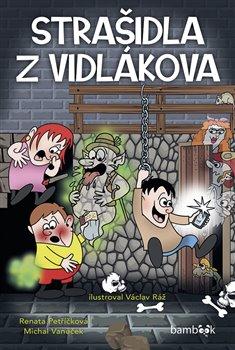Obálka titulu Strašidla z Vidlákova