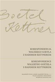 Korespondence Waleryho Goetela s Radimem Kettnerem