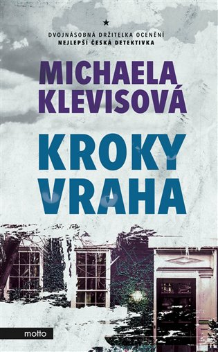 Kroky vraha - Michaela Klevisová | Booksquad.ink