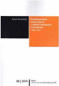 Obálka titulu Československá strana lidová v období nastupující normalizace (1969–1972)