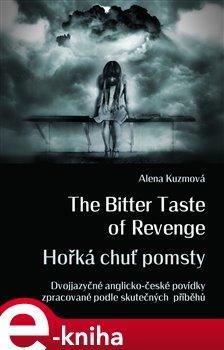 Obálka titulu The Bitter Taste of Revenge / Hořká chuť pomsty