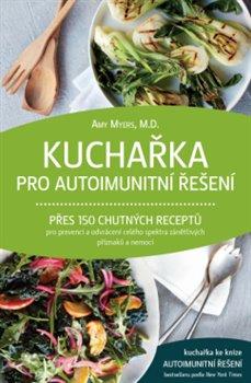 Obálka titulu Kuchařka pro autoimunitní řešení