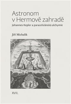 Obálka titulu Astronom v Hermově zahradě