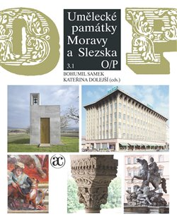 Obálka titulu Umělecké památky Moravy a Slezska 3. O–P (2 svazky)