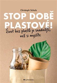 Obálka titulu Stop době plastové!