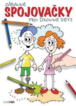 Obálka titulu Zábavné spojovačky pro šikovné děti