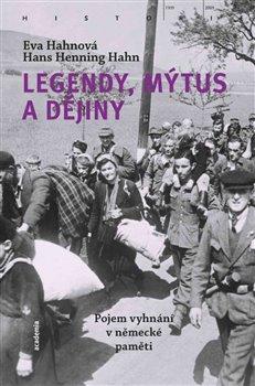 Legendy, mýtus a dějiny