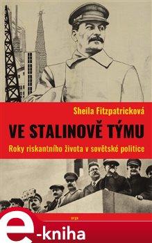 Obálka titulu Ve Stalinově týmu