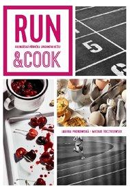 Run & Cook : Kulinářská příručka správného běžce