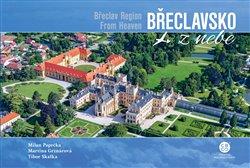 Obálka titulu Břeclavsko z nebe / Břeclav Region From Heaven