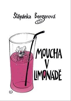 Obálka titulu Moucha v limonádě