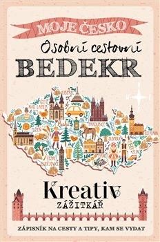Obálka titulu Kreativ zážitkář - Osobní cestovní BEDEKR