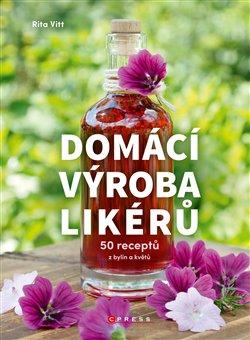 Obálka titulu Domácí výroba likérů