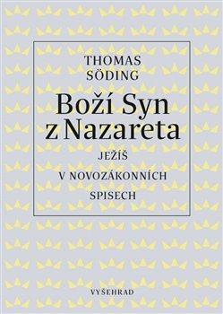 Obálka titulu Boží Syn z Nazareta