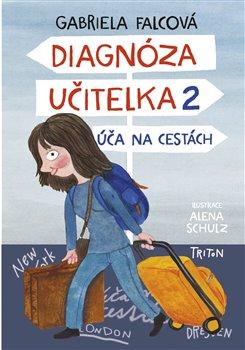 Diagnóza učitelka 2 – Úča na cestách