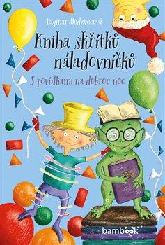 Obálka titulu Kniha skřítků náladovníčků