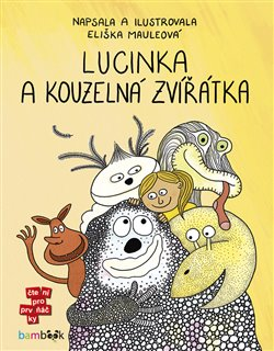 Obálka titulu Lucinka a kouzelná zvířátka