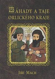 Záhady a taje Orlického kraje