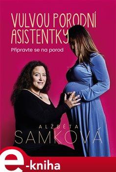 Obálka titulu Vulvou porodní asistentky